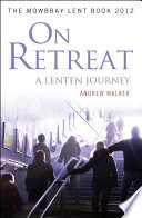 On Retreat  A Lenten Journey