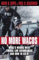 No More Wacos