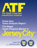 Youth Crime Gun Interdiction Initiative  Jersey City  NJ