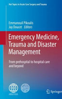Emergency Medicine  Trauma and Disaster Management