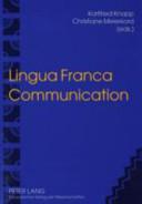 Lingua Franca Communication