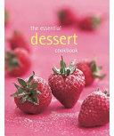 Essential Dessert Cookbook