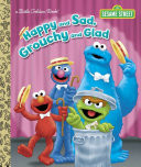 Happy and Sad  Grouchy and Glad  Sesame Street