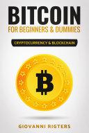 Bitcoin for Beginners & Dummies