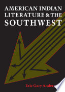 American Indian Literature And The Southwest