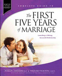 Complete Guide to the First Five Years of Marriage