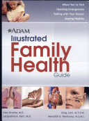 A D A M  Illustrated Family Health Guide