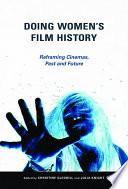 Doing Women s Film History