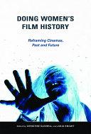 Doing Women's Film History [Pdf/ePub] eBook