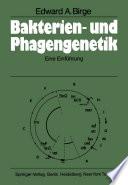 Bakterien- und Phagengenetik