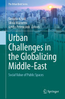 Urban Challenges in the Globalizing Middle East