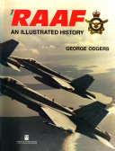 The RAAF  an Illustrated History