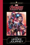 Marvel S Avengers Infinity War The Heroes Journey
