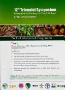 12th Triennial Symposium International Society for Tropical Root Crops Africa Branch
