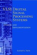 VLSI Digital Signal Processing Systems Book