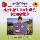 Mother Nature Designer
