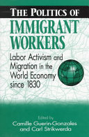The Politics of Immigrant Workers