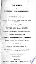 The Value of Sincerity in Religion; Being the Substance of a Sermon, Preached at ... Leicester, September 7, 1829, Etc