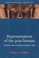 Pdf Representations of the Post/human