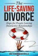The Life Saving Divorce
