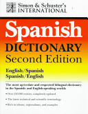 Simon & Schuster's International English/Spanish Spanish/English Dictionary