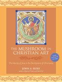 Pdf The Mushroom in Christian Art