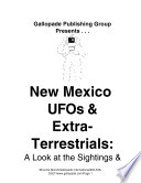 New Mexico Ufo S And Extraterrestrials