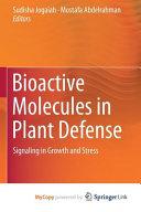 Bioactive Molecules In Plant Defense