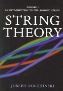 String Theory  Volume 1  An Introduction to the Bosonic String