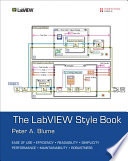 The LabVIEW Style Book Book
