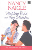 Wedding Cake and Big Mistakes