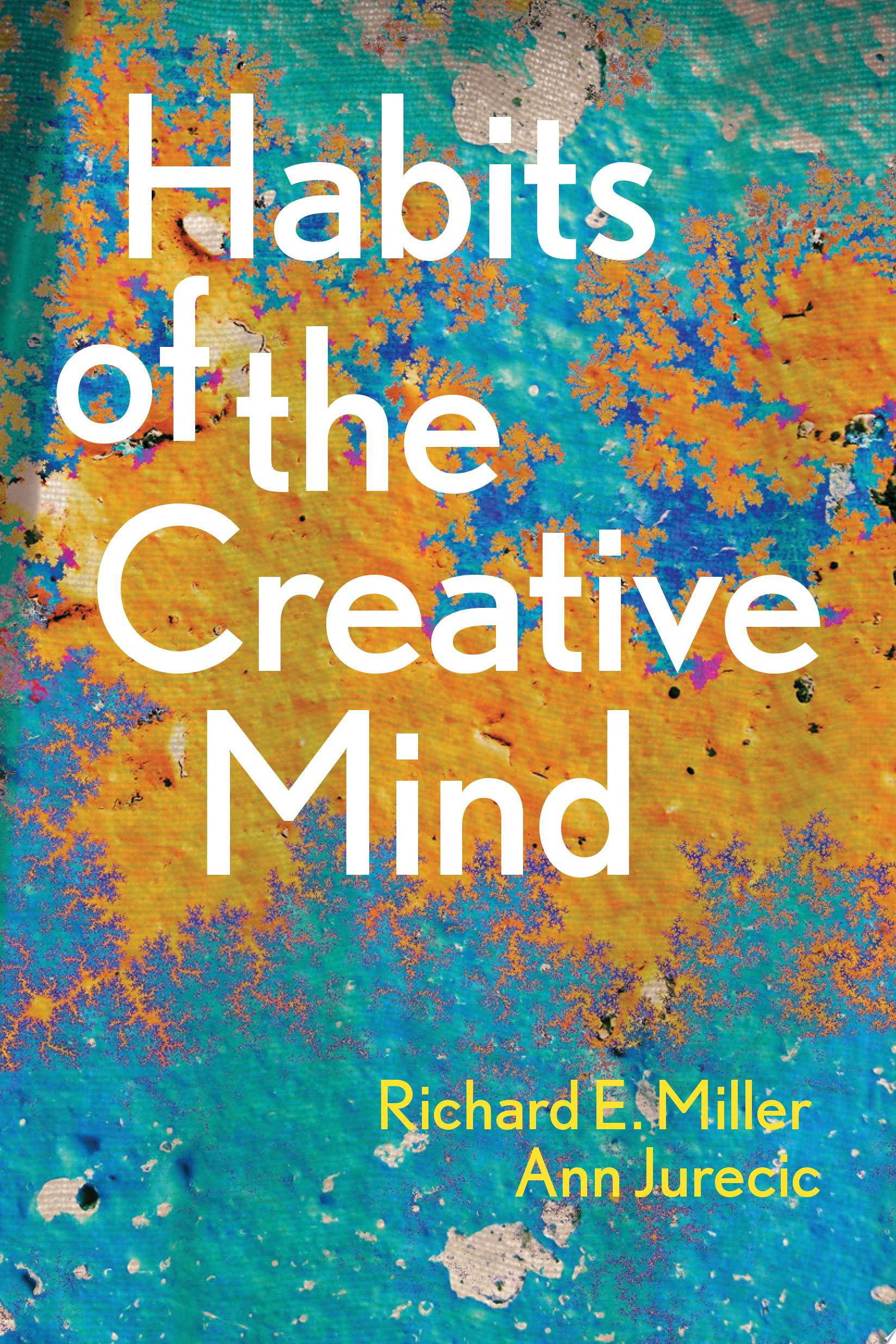 Habits of the Creative Mind