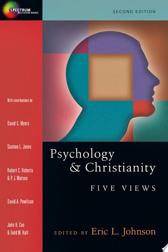 Psychology & Christianity: Five Vie