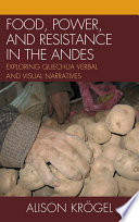 Food  Power  and Resistance in the Andes