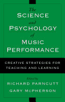 The Science and Psychology of Music Performance