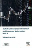 Statistical Inference in Financial and Insurance with R Book