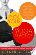 Pick Your Yoga Practice