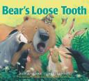 Bear s Loose Tooth Book