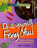 Do it yourself Feng Shui