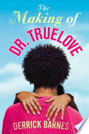 The Making of Dr  Truelove