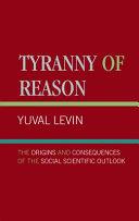 Tyranny of Reason