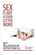 Sex Is Not a Four Letter Word