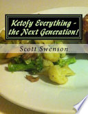 Ketofy Everything - The Next Generation!