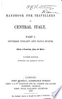 A Handbook For Travellers In Central Italy Southern Tuscany And Papal States 4th Ed 1857