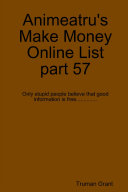Animeatru's Make Money Online List part 57