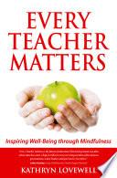 Every Teacher Matters