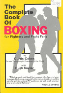 The Complete Book of Boxing for Fighters and Fight Fans