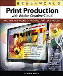 Real World Print Production with Adobe Creative Cloud