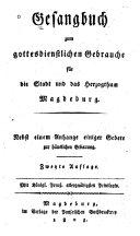 Gesangbuch zum gottesdienstlichen Gebrauche für die Stadt und das herzogthum Magdeburg