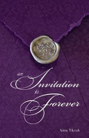 An Invitation to Forever